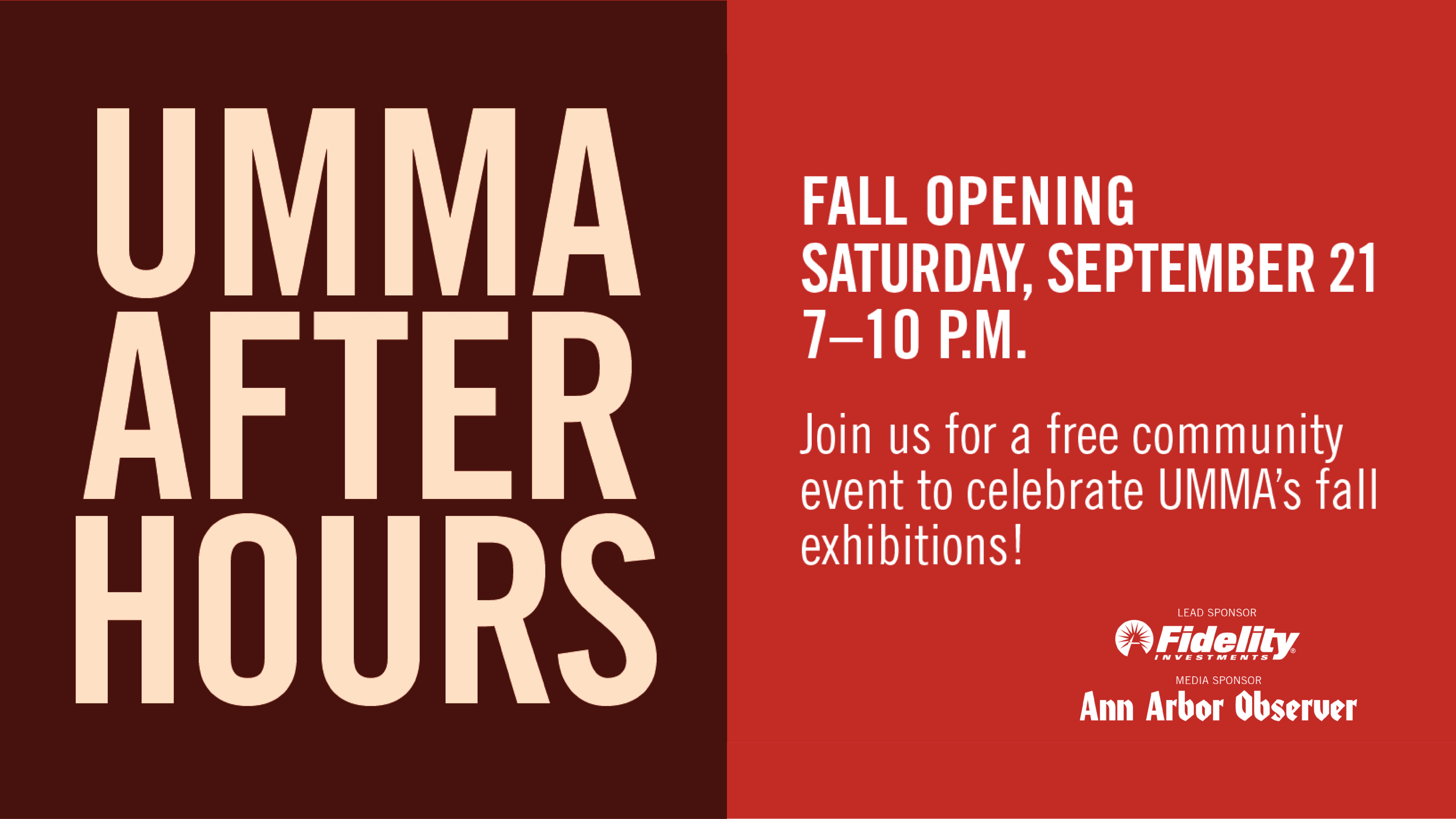 UMMA After Hours Fall Opening: Saturday, September 21, 7–10pm