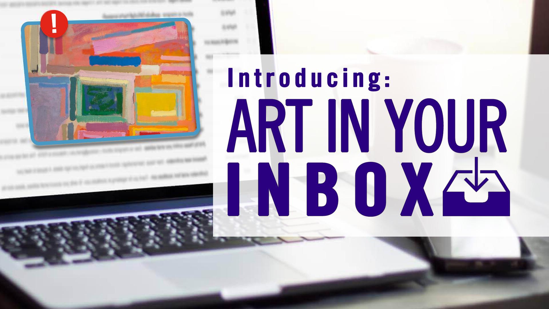 Art In Your Inbox