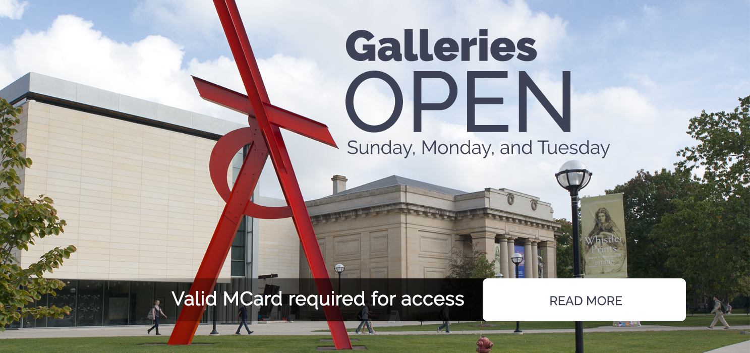 an image that reads: Galleries Open Sunday, Monday, and Tuesday. Valid MCard Required to enter. Click to Read More