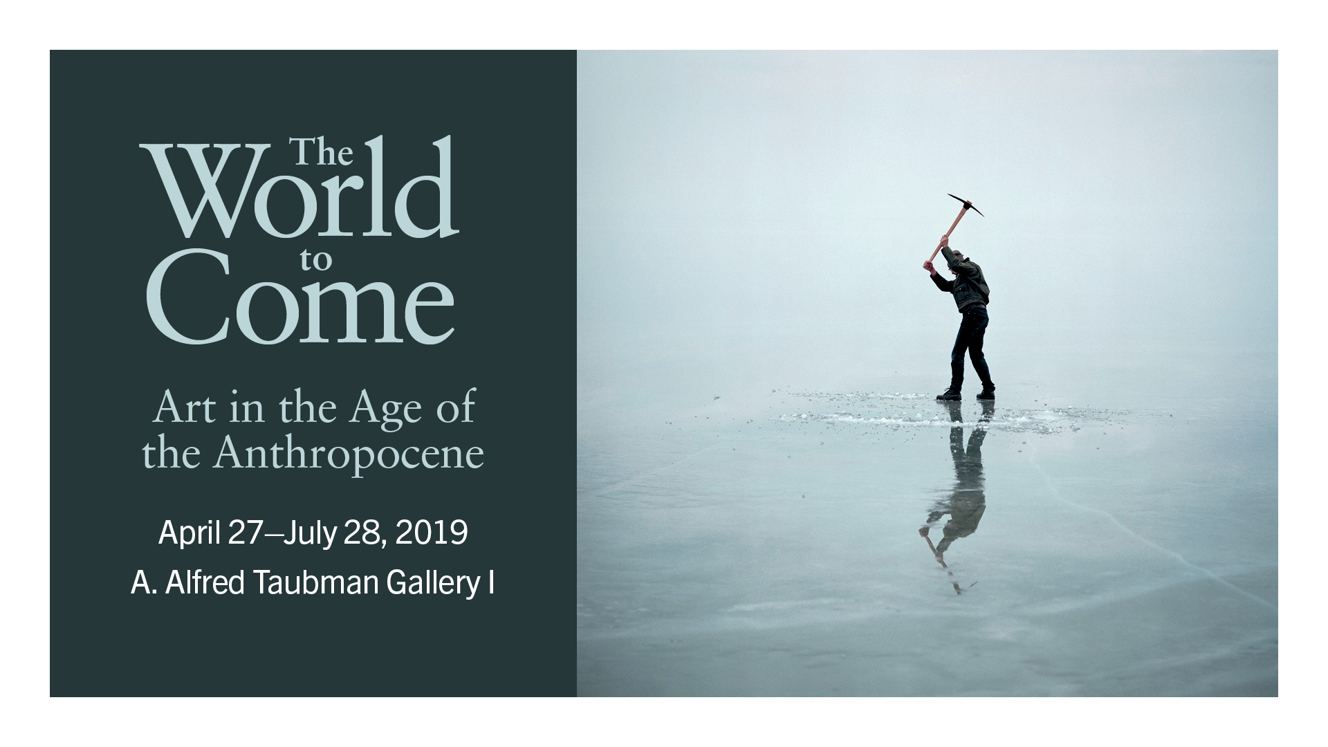 The World to Come: Art in the Age of the Anthropocene