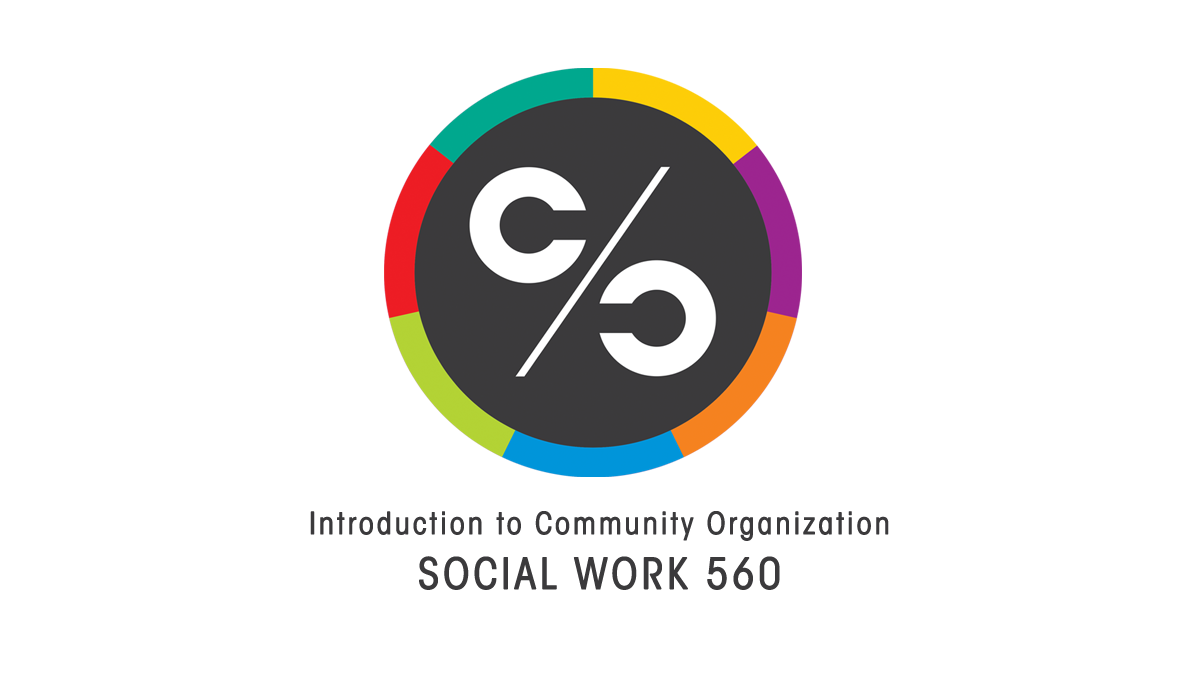Introduction to Community Organization Social Work 560